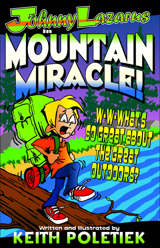 Johnny Lazarus: Mountain Miracle